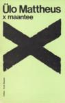 X maantee