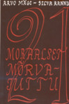 21 moraalset mõrvajuttu