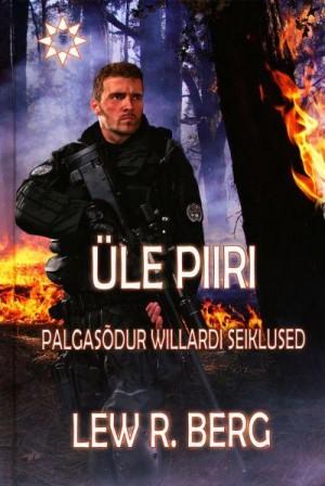 Üle piiri: Palgasõdur Willardi seiklused