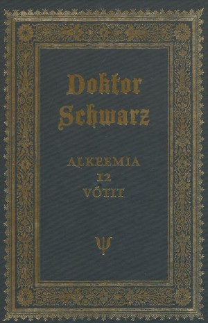 Doktor Schwartz. Alkeemia 12 võtit