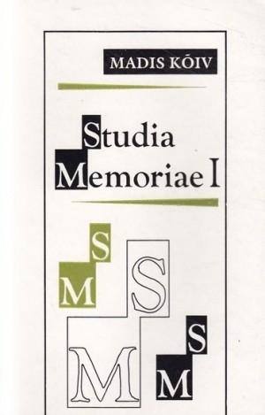 Rännuaastad. Studia Memoriae I