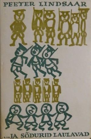… ja sõdurid laulavad (1. osa)
