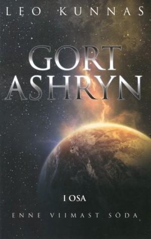 Gort Ashryn. Enne viimast sõda (1. osa)