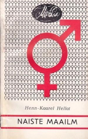 Naiste maailm I