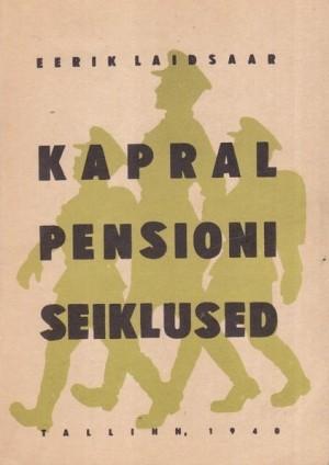 Kapral Pensioni seiklused
