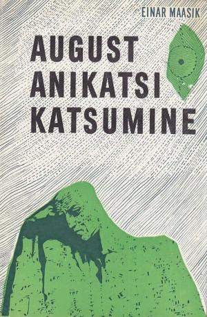 August Anikatsi katsumine