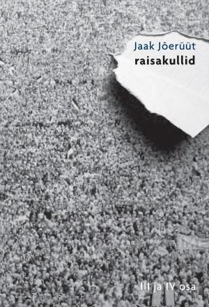 Raisakullid IV