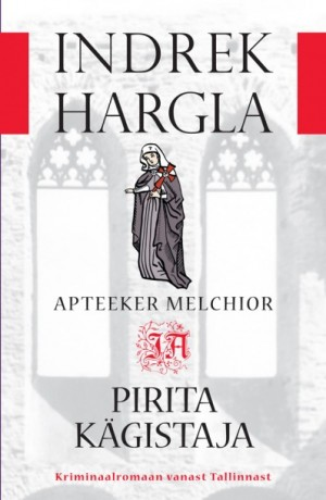 Apteeker Melchior ja Pirita kägistaja