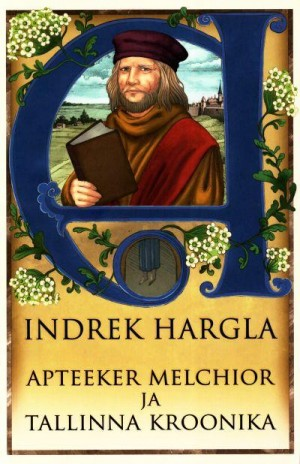 Apteeker Melchior ja Tallinna kroonika