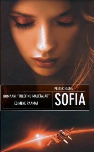 Tuleviku mäletajad I: Sofia