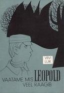 Vaatame, mis Leopold veel räägib